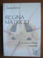 Anticariat: Jasmuheen - Regina matricei