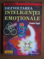 Anticariat: Jeanne Segal - Dezvoltarea inteligentei emotionale