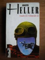 Anticariat: Joseph Heller - Catch-22. Clenciul-22