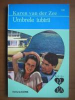 Anticariat: Karen Van Der Zee - Umbrele iubirii