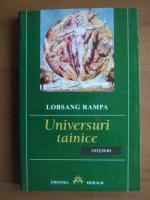 Anticariat: Lobsang Rampa - Universuri tainice