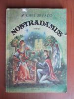 Anticariat: Michel Zevaco - Nostradamus