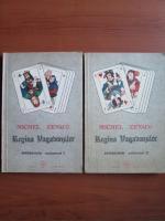 Anticariat: Michel Zevaco - Regina vagabonzilor (2 volume)