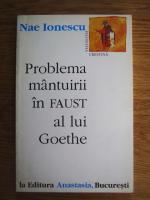 Nae Ionescu - Problema mantuirii in Faust al lui Goethe