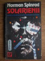 Anticariat: Norman Spinrad - Solarienii