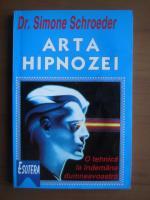 Simone Schroeder - Arta hipnozei
