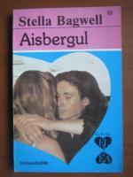Anticariat: Stella Bagwell - Aisbergul