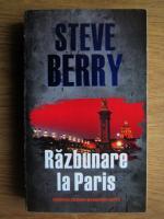 Anticariat: Steve Berry - Razbunare la Paris