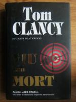 Anticariat: Tom Clancy cu Grant Blackwood - Viu sau mort