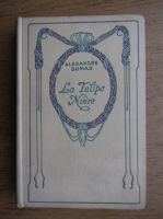 Anticariat: Alexandre Dumas - La tulipe noire (1939)