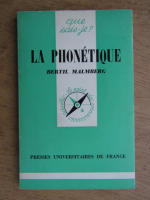 Anticariat: Bertil Malmberg - La phonetique