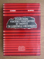 Anticariat: C. Arseni - Tulburari viscero vegetative si trofice in leziunile encefalice