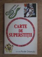 Anticariat: Carte de superstitii