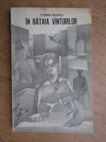 Anticariat: Corin Bianu - In bataia vanturilor