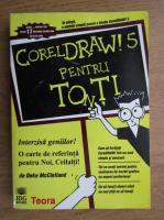 Anticariat: Deke McClelland - Corel Draw! 5 pentru toti