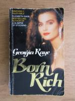 Anticariat: Georgia Raye - Born rich