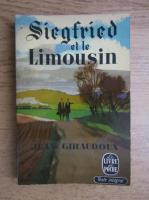 Anticariat: Jean Giraudoux - Siegried et le limousin
