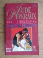 Anticariat: Jude Deveraux - Dulcea mincinoasa