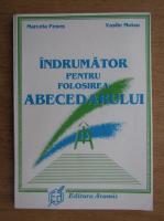 Marcela Penes, Vasile Molan - Indrumator pentru folosira abecedarului (1995)