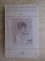 Anticariat: Maria, Regina Romaniei, povestea vietii mele (volumul 1)