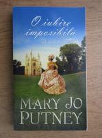 Anticariat: Mary Jo Putney - O iubire imposibila (volumul 2)