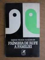 Anticariat: Mihai Neagu Basarab - Franghia de rufe a familiei