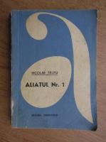 Anticariat: Nicolae Tautu - Aliatul nr. 1