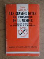 Anticariat: Norbert Dufourcq - Les grandes dates de l'histoire de la musique