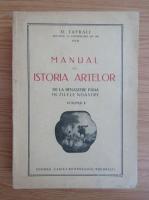 Anticariat: Orest Tafrali - Manual de istoria artelor de la Renastere pana in zilele noastre (volumul 2, 1927)