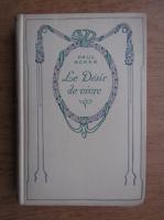 Anticariat: Paul Acker - Le desir de vivre (1934)