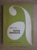 Anticariat: Stefan Luca - Salcia suparata