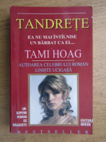 Tami Hoag - Tandrete