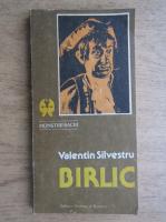 Valentin Silvestru - Birlic