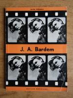 Anticariat: Alice Manoiu - J. A. Bardem