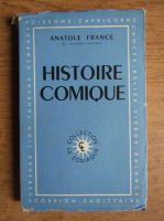 Anticariat: Anatole France - Histoire comique (1946)
