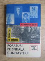 Anticariat: C. Popescu Ulmu - Popasuri pe spirala cunoasterii