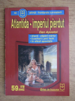 Dan Apostol - Atlantida, imperiul pierdut