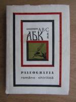 Emil Virtosu - Paleografia romano chitilica