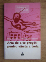 Anticariat: Fritz Riemann - Arta de a te pregati pentru varsta a treia