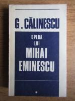 Anticariat: George Calinescu - Opera lui Mihai Eminescu (volumul 1)
