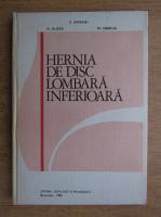 Anticariat: H. Aldea - Hernia de disc lombara inferioara