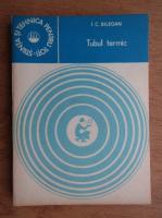 Anticariat: I. Bilegan - Tubul termic