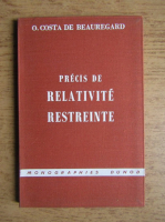 Marc Antoine Costa de Beauregard - Precis de relativite restreinte