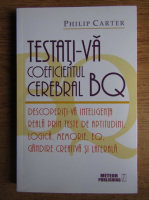 Anticariat: Philip Carter - Testati-va coeficientul cerebral BQ