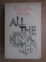 Robert Penn Warren - All the king's man
