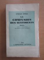 Anticariat: Stefan Zweig - La confusion des sentiments (1929)
