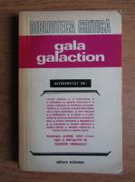 Anticariat: Teodor Vargolici - Gala Galaction