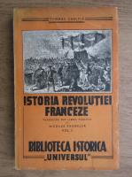 Anticariat: Thomas Carlyle - Istoria revolutiei franceze (volumul 1, 1944)