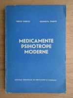 Anticariat: Tiberiu Ciurezu, Georgeta Timofte - Medicamente psihotrope moderne