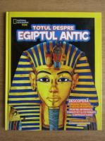 Anticariat: Totul despre Egiptul Antic